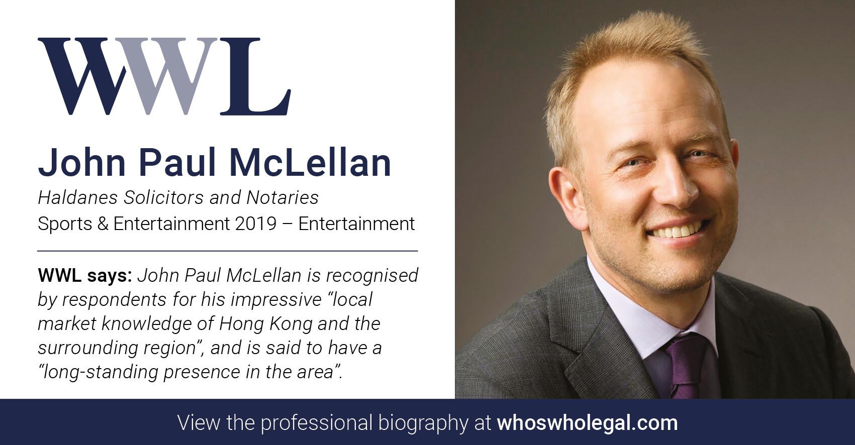 WWL John McLellan - 何敦律師行入選「法律名人錄2019 – 體育及娛樂事業律師」