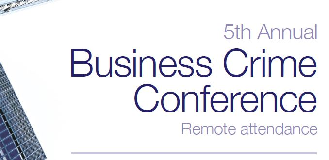 BusinessCrimeConference2020 - Business Crime Conference 2020